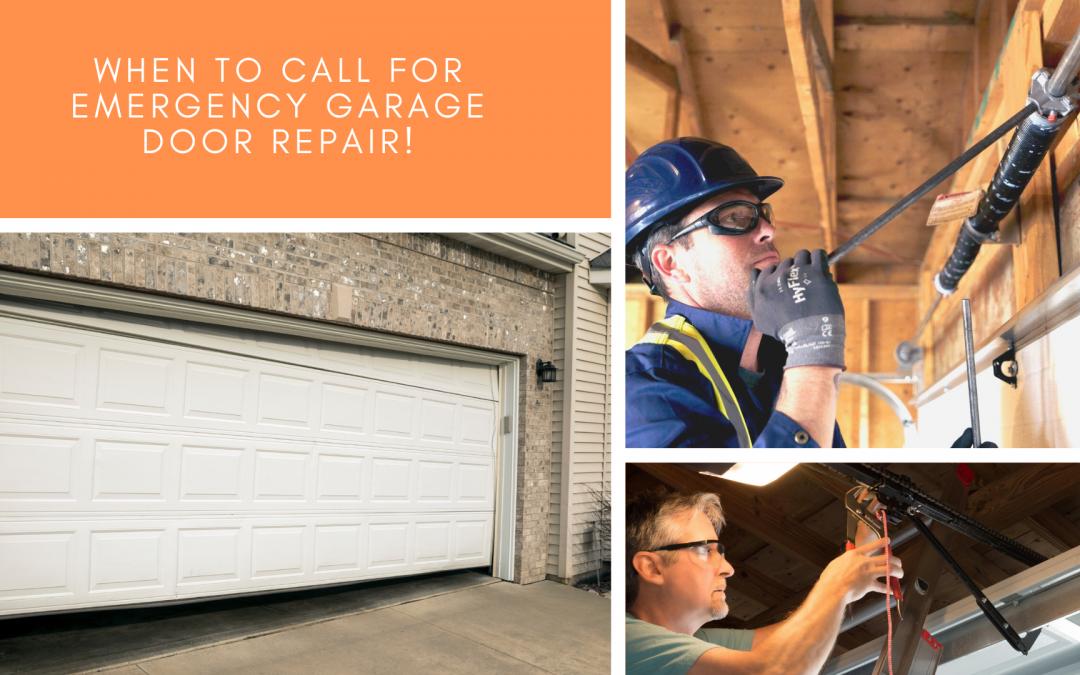 When to Call for Emergency Garage Door Repair!