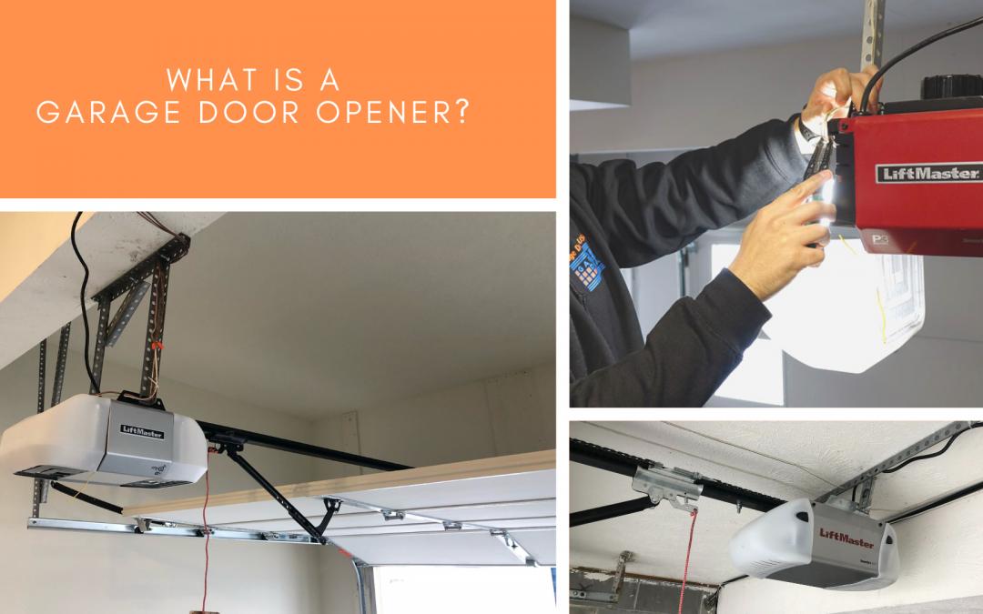What is a Garage Door Opener?